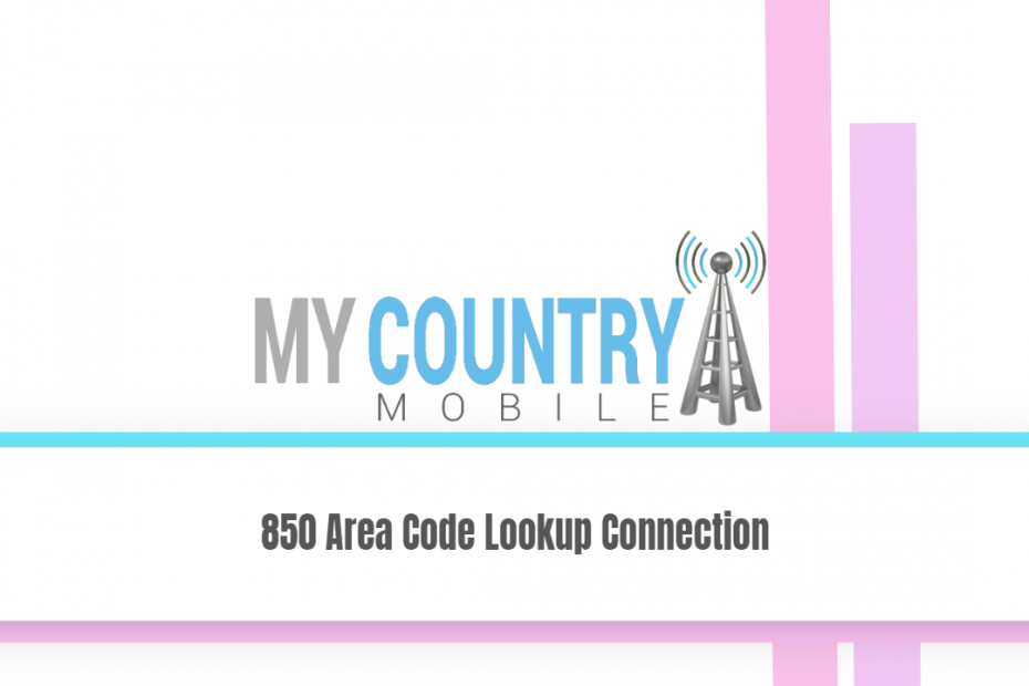 850 Area Code Lookup Connection - My Country Mobile