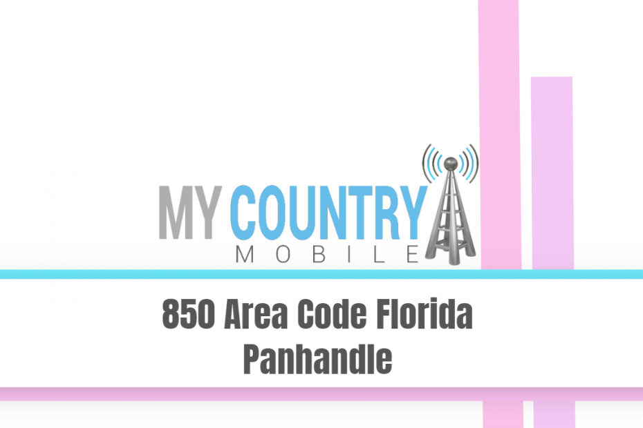 850 Area Code Florida Panhandle - My Country Mobile